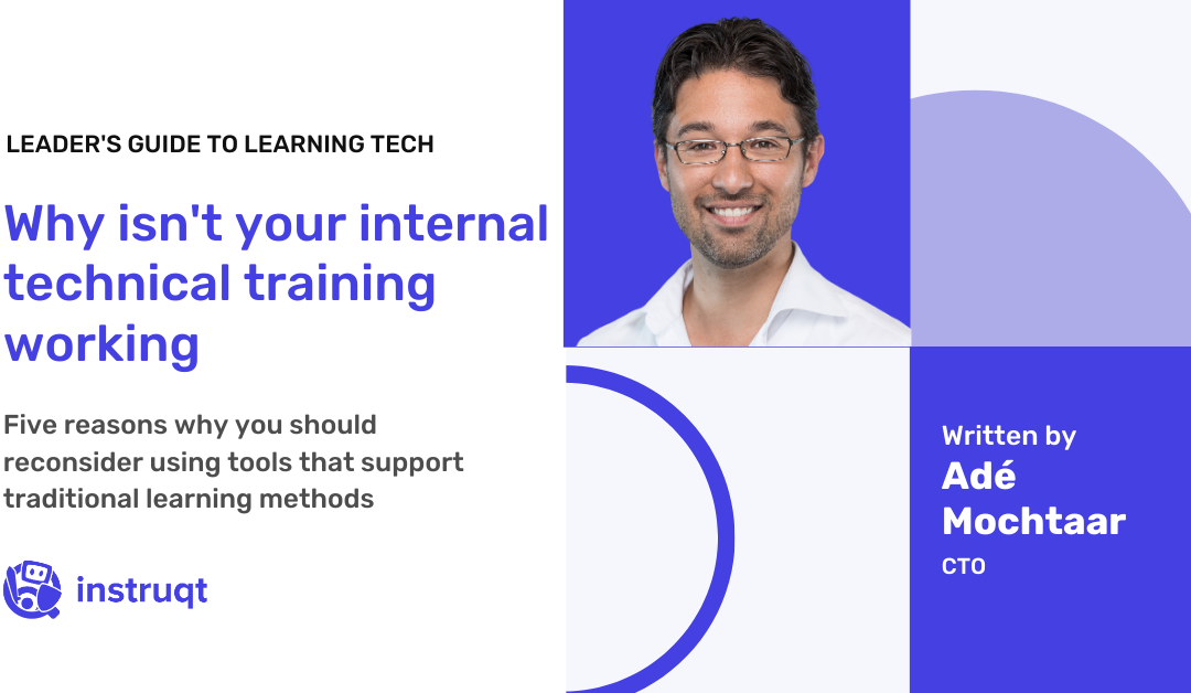 5 reasons your internal technical training isn't working