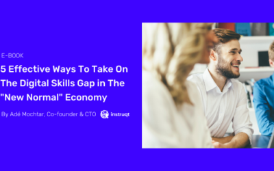 5 Effective Ways To Take On The Digital Skills Gap in The New Normal Economy