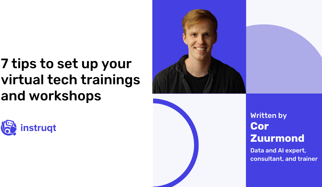 7 tips to set up your virtual tech trainings and workshops